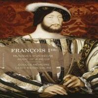 Francois 1st: Music of a Reign Photo
