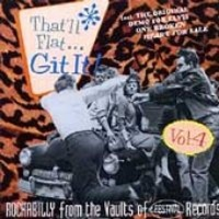 Bear Family Germany That'll Flat Git It! Vol. 4: Rockabilly From The Decca Vaults Photo