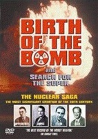Birth of the Bomb/Search for the Super Photo