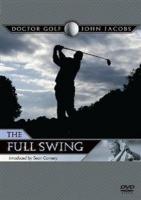 John Jacobs: Doctor Golf - The Full Swing Photo