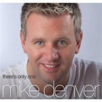 There's Only One Mike Denver Photo