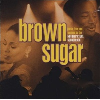 Brown Sugar - Music from and Inspired by the Motion Picture Photo