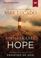 Unshakable Hope Video Study - Building Our Lives on the Promises of God Photo