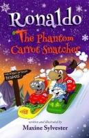 Ronaldo: the Phantom Carrot Snatcher - Ronaldo the Flying Reindeer Book 2 Photo