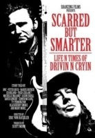 Scarred But Smarter - Life N Times of Drivin' N' Cryin' Photo