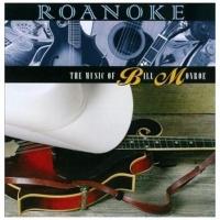 Roanoke:music Of Bill Monroe CD Photo