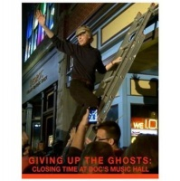 Giving Up the Ghosts - Closing Time at Doc's Music Hall Photo