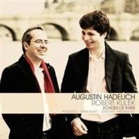 Augustin Hadelich/Robert Kulek: Echoes of Paris Photo