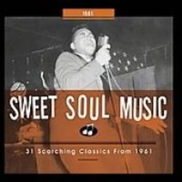 Sweet Soul Music: 31 Scorching Classics From 1961 Photo