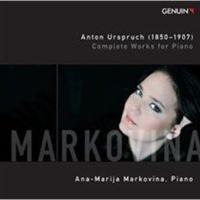 Anton Urspruch: Complete Works for Piano Photo