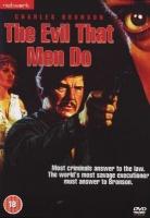 The Evil That Men Do Photo
