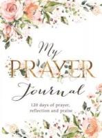 Christian Art Publishers My Prayer Journal - 120 Days of Prayer Reflection and Praise Photo