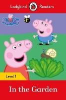 Peppa Pig: In the Garden- Ladybird Readers Level 1 Photo
