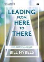 Leading from Here to There Video Study - Five Essential Skills Photo