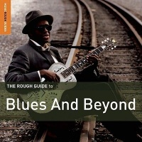 The Rough Guide to Blues and Beyond Photo