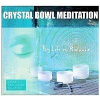 Crystal Bowl Meditation CD Photo