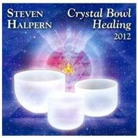 Crystal Bowl Healing 2012 Photo