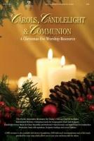 Carols Candlelight & Communion: A Christmas Eve Worship Resource: Tenor Photo
