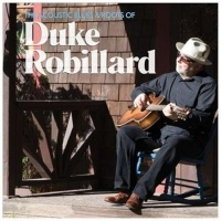 Acoustic Blues & Roots Of Duke Robill CD Photo