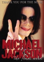 Michael Jackson - The Final Word - Thank You For The Music Photo