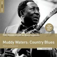 The Rough Guide to Muddy Waters - Country Blues Photo