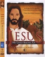 Jesus - He Lived Among Us Photo