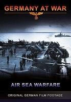 Germany at War: Air Sea Warfare Photo