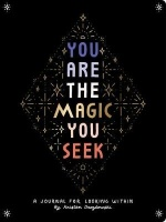Chronicle Books You Are The Magic You Seek - A Journal for Looking Within Photo
