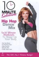 10 Minute Solution: Hip Hop Dance Mix Photo