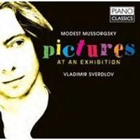 Vladimir Sverdlov: Modest Mussorgsky - Pictures at an Exhibition Photo