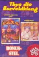 Thys Die Bosveldklong - DVD & Gratis CD Photo