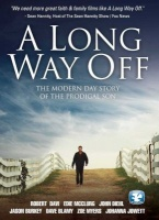 A Long Way Off - The Modern Day Story Of The Prodigal Son Photo