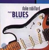 Duke Robillard Plays Blues CD Photo
