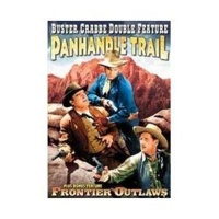 Buster Crabbe: Panhandle Trail / Frontier Out Photo