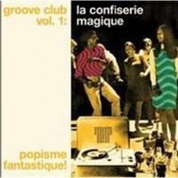 Groove Club Vol. 1: La Confiserie Magique Photo