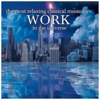 Most Relaxing Classical Music For Wor CD Photo
