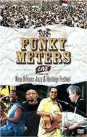 Cadiz Music Ltd The Funky Meters: Live from the New Orleans Jazz and Heritage... Photo
