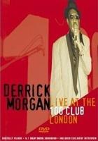 Secret Films Records Derrick Morgan: Live at the 100 Club London - 50th Anniversary Photo