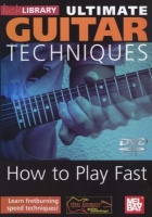 Ultimate Guitar Techniques: How to Play Fast Photo