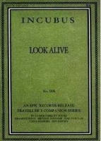 Incubus - Look Alive Photo