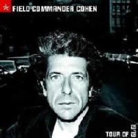Cohen Leonard - Field Commander Cohen: Tour Of 1979 Photo