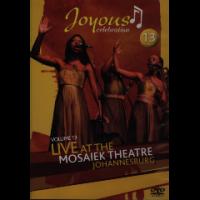 Joyous Celebration - Vol.13 - Live At The Mosaiek Theatre Johannesburg Photo