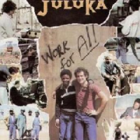 Juluka - Work For All Photo