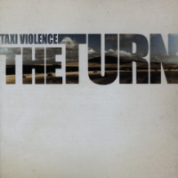 Taxi Violence - The Turn Photo