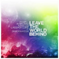 Leave The World Behind - Photo