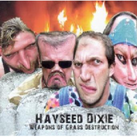 Hayseed Dixie - Weapons Of Grass Destruction Photo