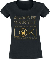 Loki - Always Be Yourself Ladies Photo