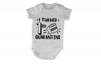 """I Turned 1"""" Quarantine 2021 - Short Sleeve - Baby Grow Photo"""