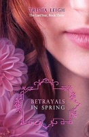 Betrayals in Spring Photo