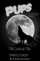 PUPS - The Case Of The Ghastly Ghost: Photo